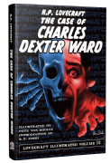 Lovecraft Illustrated Vol 12  The Case of Charles Dexter Ward [hardcover] by H. P. Lovecraft